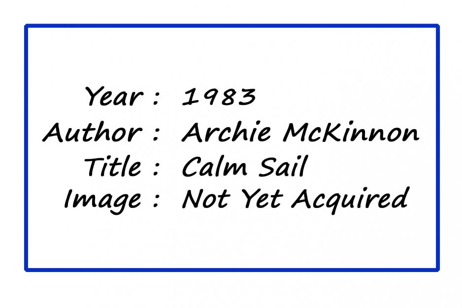 MPoY 1983 Calm Sail (Archie McKinnon)